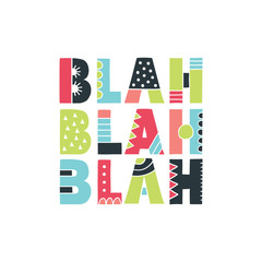 Colourful Blah Blah Blah Letters with Bold Patterns Vector