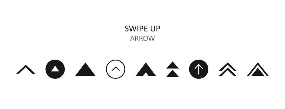 Swipe up icon set isolated on background for social media stories, scroll pictogram. Arrow up logo for blogger