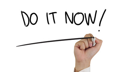 Do It Now, Motivational Inspirational Quotes