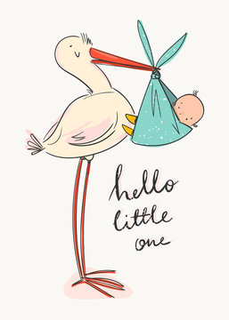Hello little one. Cartoon stork carrying a cute newborn baby. Design template for greeting card or baby shower invitation. Hand drawn vector trendy illustration.