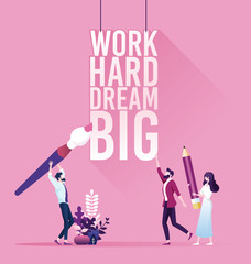 Poster Positive Typography Businessman with text work hard dream big. Inspiration concept