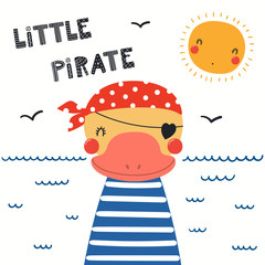 Foto op Canvas Illustraties Hand drawn vector illustration of a cute duck pirate, with sea waves, seagulls, quote Llittle pirate. Isolated objects on white background. Scandinavian style flat design. Concept for children print.