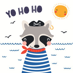 Foto op Canvas Illustraties Hand drawn vector illustration of a cute raccoon pirate, with sea waves, seagulls, lettering quote Yo ho ho. Isolated objects on white background. Scandinavian style flat design. Concept kids print.