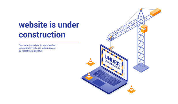 Website is under construction page. Image of a crane and laptop. Isometric style vector illustration