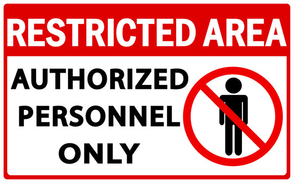 Vector Prohibited Sign Restricted Area For Authorized Personnel Only or No Enter Sign in Caution Zone - Vector