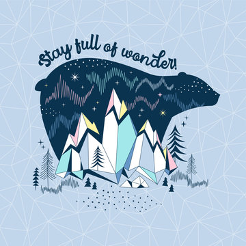 Arctic nature illustration. Polar Bear sihuette with Northen lights and mountain landscape. North Pole wildlife typographic print. Stay full of wonder quote. Into the wild wanderlust theme poster.