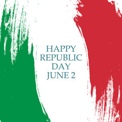 Italian Republic Day, june 2 greeting card with brush stroke in colors of the national flag of Italy. Vector Illustration.