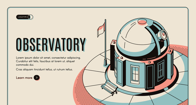 Astronomical observatory, scientific institution, touristic attraction isometric vector web banner, landing page template. Ground-based observatory building with optical telescope under sliding dome