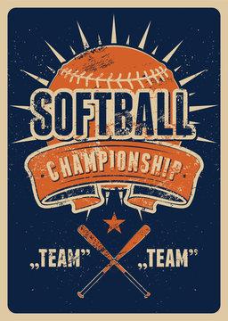 Softball Championship typographical vintage grunge style poster. Retro vector illustration.