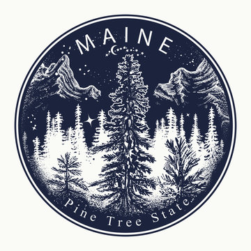 Maine. Tattoo and t-shirt design. Welcome to Maine, USA. Pine Tree state slogan. Travel art concept