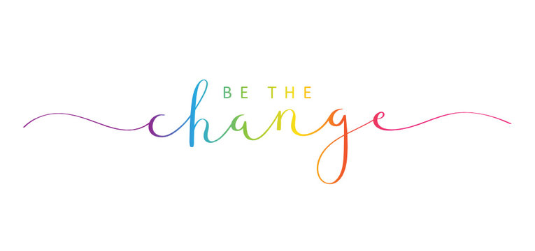BE THE CHANGE brush calligraphy banner
