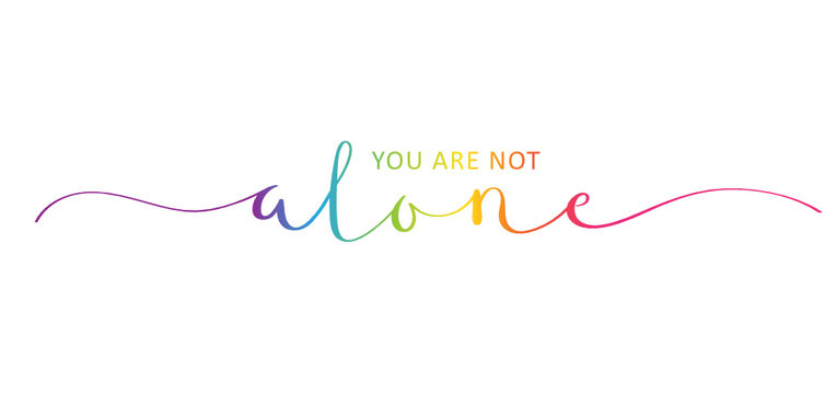 YOU ARE NOT ALONE brush calligraphy banner