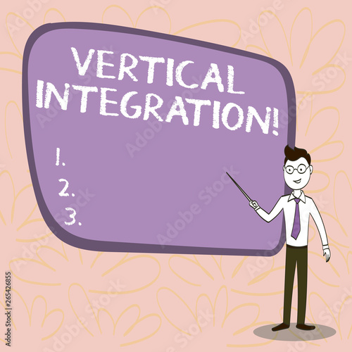 Conceptual hand writing showing Vertical Integration