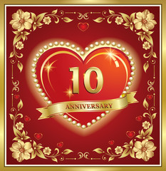 10 years anniversary, happy birthday, big heart, golden frame, floral pattern, red background. Vector illustration