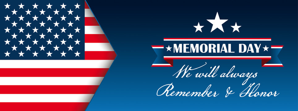 Header Memorial Day We Will Honor USA Flag