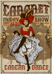 Cabaret show poster invitation. Cancan dancer girl. Vector illustration in vintage Art Nouveau style. Dancing woman in laced skirt and hat with feathers performing cancan dance.