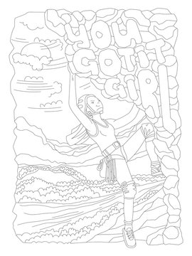 Cute hand draw coloring page with brave climbing girl. Feminist zen art vector illustration of sport girl with words You Got It Girl and landscape for colouring pages. Climbing girl vector outline