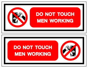 Do Not Touch Men Working Symbol Sign, Vector Illustration, Isolate On White Background Label .EPS10