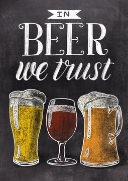In beer we trust hand drawn lettering with beer glasses on black chalkboard background. Vintage food illustration.