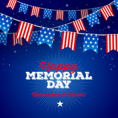 Happy memorial day - type design and USA patriotic flags garlands against starry night sky. Vector illustration.
