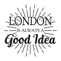 London is always a good Idea. Square frame banner. Vector illustration.