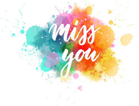 Miss you - lettering calligraphy