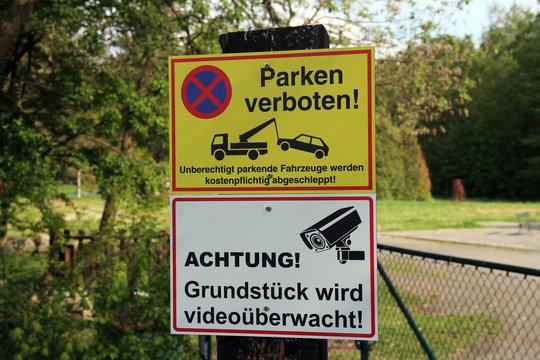 Achtung! Grundstück wird videoüberwacht