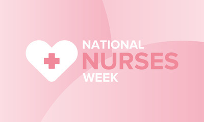 National Nurses Week. Celebrated annual in May in United States. In honor of the doctors. Medical concept. Care and health. Poster, card, banner and background. Vector illustration