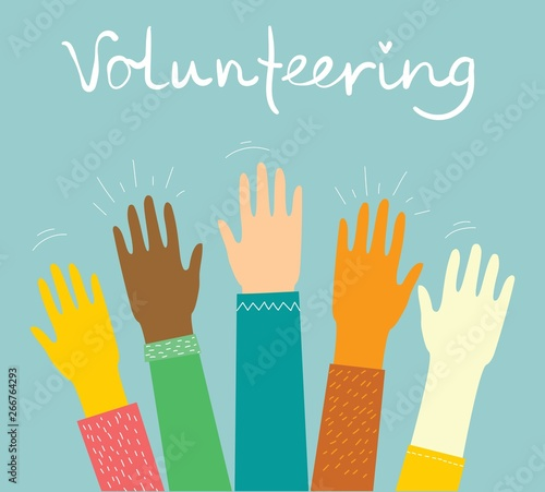Vector illustration of colorful up handsof volunteers  Concept of