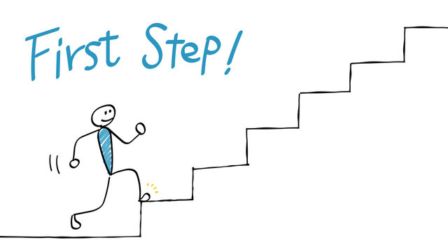 First step (Go up the stairs)