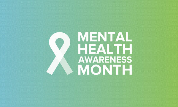 Mental Health Awareness Month in May. Annual campaign in United States by raising awareness of mental health. Poster, card, banner and background. Vector illustration