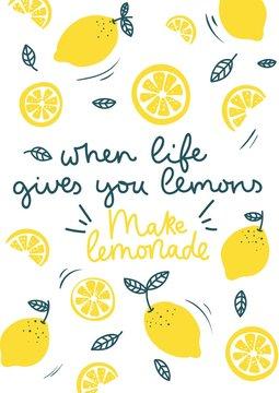 When life gives you lemons make lemonade inspirational card with doodles lemons, leaves isolated on white background. Colorful illustration for greeting cards or prints. Vector lemon illustration