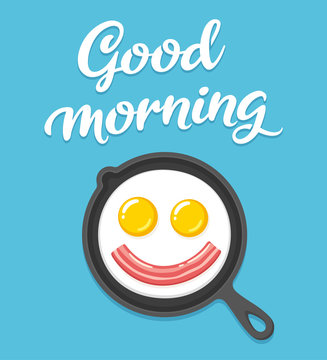 Good morning fried eggs and bacon