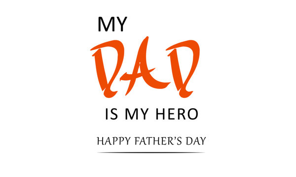 Fathers day special,Typography for print or use as poster, flyer or T shirt