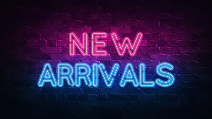 new arrivals neon sign. purple and blue glow. neon text. Brick wall lit by neon lamps. Night lighting on the wall. 3d illustration. Trendy Design. light banner, bright advertisement