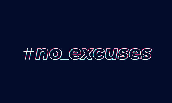 no excuses, inspirational vector design