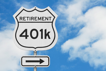 Fotobehang Route 66 Retirement with 401k plan route on a USA highway road sign