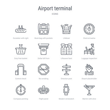 set of 16 airport terminal concept vector line icons such as martini with olive, modern wirstwatch, flight panel, compass pointing north east, airport placeholder, direction post, no smoking,