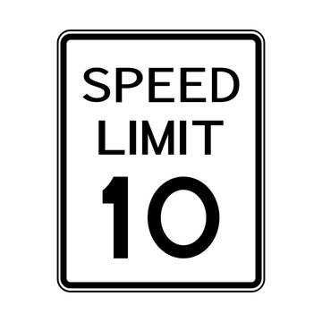 USA Road Traffic Transportation Sign: Speed Limit 10 On White Background