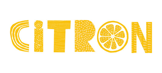 Lemon word paper cut lettering with french text