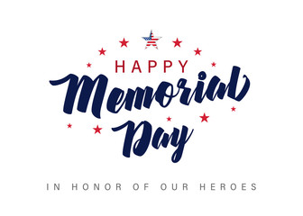 Memorial Day lettering banner. In honor of our heroes. Hand drawn text with stars for memorial day in USA. Calligraphic design for sale banner or poster vector illustration  Fotomurales