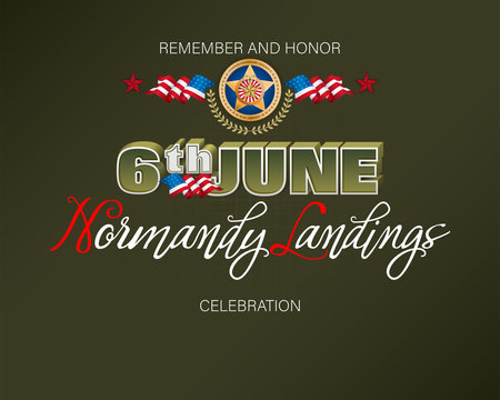 Holiday design, background with handwriting 3d texts, medal of honor and national flag colors for D-Day American event, celebration; Vector illustration