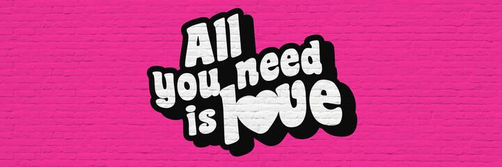 Foto auf AluDibond Graffiti All you need is love