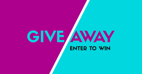 Giveaway. Enter to win. Vector stylish banner template for social media contest