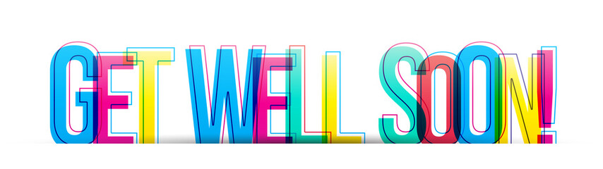 Get well soon! colorful phrase text isolated on a white background