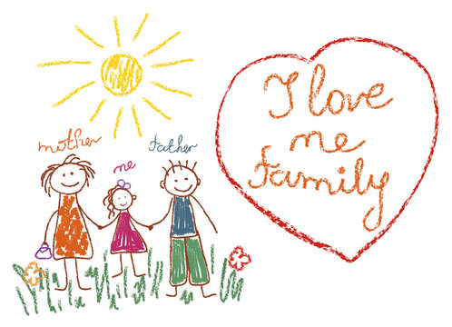 Children s drawing with pencils family, mom, dad, me. Heart with the phrase I love my family. Vector