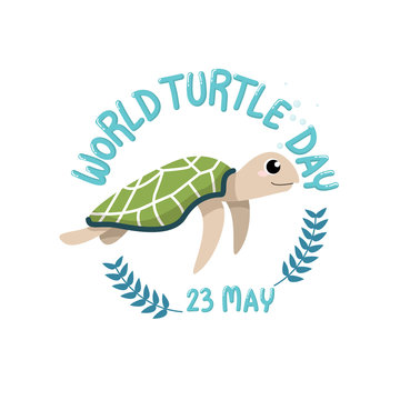 WORLD TURTLE DAY,May 23. logo with cartoon of cute turtle with text world turtle day, May 23 in circle
