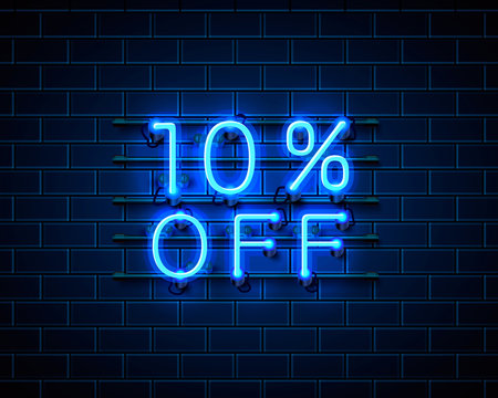 Neon 10 off text banner. Night Sign. Vector