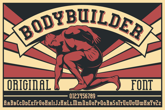 Vintage label font named Bodybuilder. Letters and numbers set. Label with illustration and text composition.