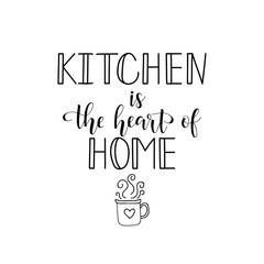 Estores personalizados para cocina con tu foto Kitchen is the heart of home. Vector illustration. Lettering. Ink illustration.